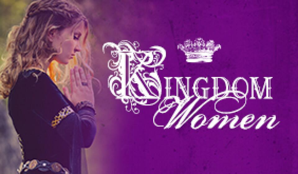 Women's Ministry: Kingdom Women