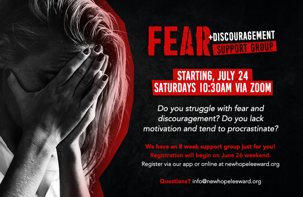 Fear + Discouragement Support Group